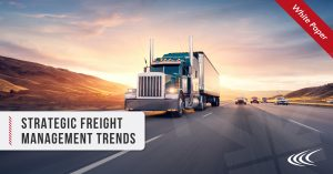 [WHITE PAPER] 2020 Strategic Freight Management Trends