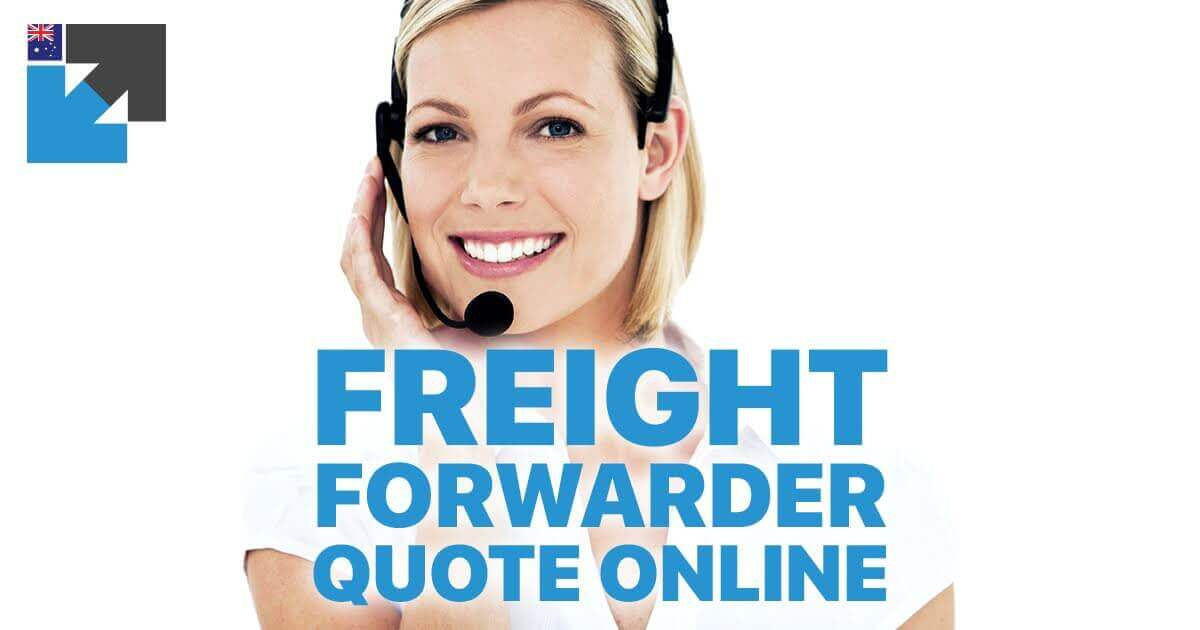 Freight Forwarder Quote Online Australia