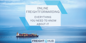 Elements of Online Freight Forwarding and Supply Chain Management