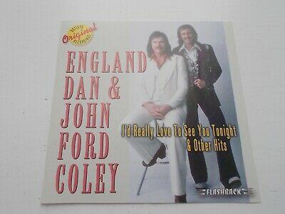"2006 England Dan & John Ford Coley ""I'd Really Love …"" USA CD"
